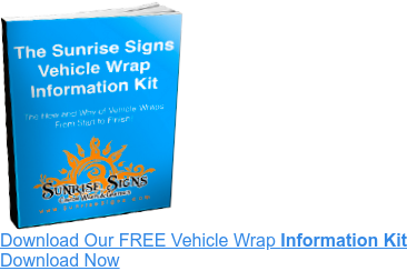 Download My FREE Vehicle Wrap Information Kit Download Now